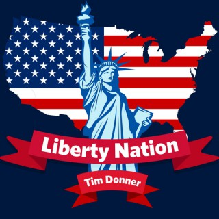 Liberty Nation with Tim Donner