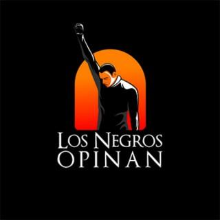 Los Negros Opinan