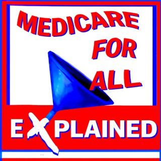 Medicare For All Explained