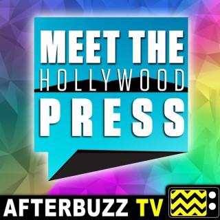 Meet The Hollywood Press - AfterBuzz TV