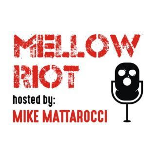 Mellow Riot