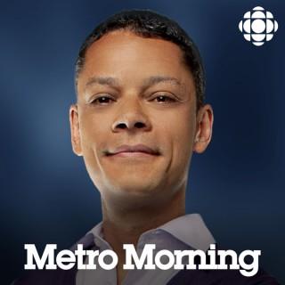 Metro Morning from CBC Radio Toronto (Highlights)