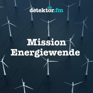 Mission Energiewende – detektor.fm