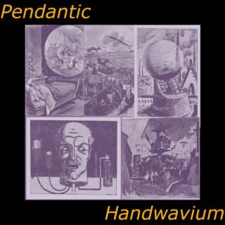 Pedantic Handwavium