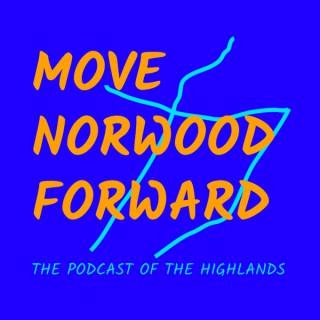 Move Norwood Forward: The Podcast of the Highlands | Norwood, Ohio