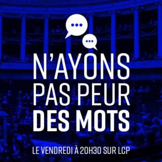 NPPM - N'ayons pas peur des mots - LCP