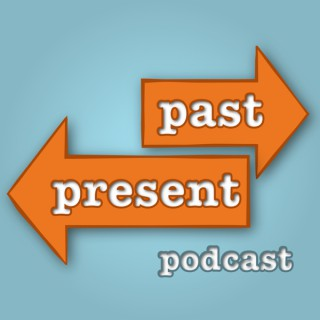 Past Present