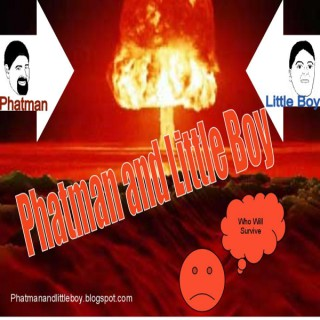 Phatman and Little Boy Show