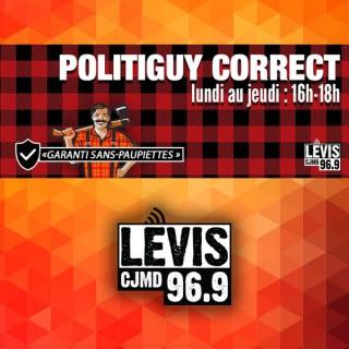 Politiguy Correct | CJMD 96,9 FM LÉVIS | L'ALTERNATIVE RADIOPHONIQUE