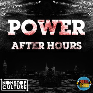 Power After Hours: The #PowerTV Podcast