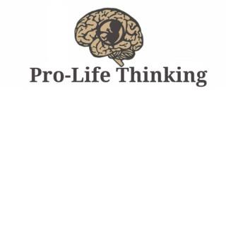 Pro-Life Thinking