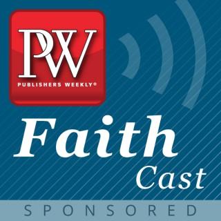 Publishers Weekly PW FaithCast