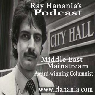 Ray Hanania's Podcast: Mainstream & Middle East