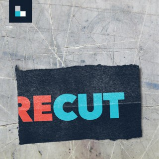 Recut