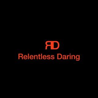 Relentless Daring