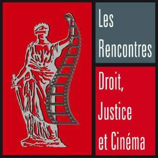 Rencontres Droit Justice et Cinéma 2011