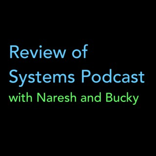 Review of Systems Podcast