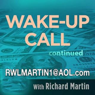 Richard Martin's Wake Up Call