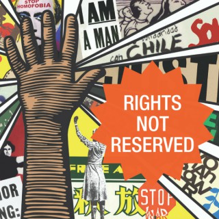 Rights Not Reserved