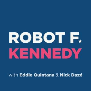 Robot F. Kennedy