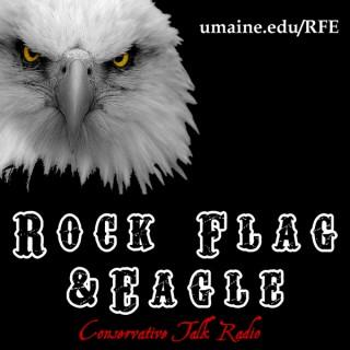 Rock Flag & Eagle: Conservative Talk Radio