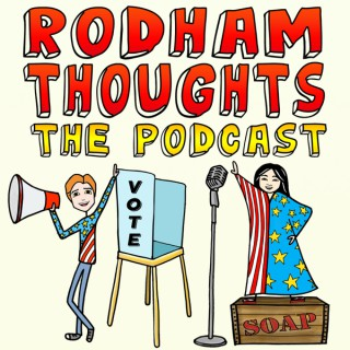 Rodham Thoughts Podcast