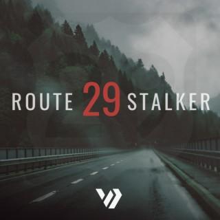 Route 29 Stalker