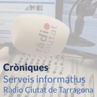 Ràdio Ciutat de Tarragona | Cròniques informatives - Ràdio Ciutat de Tarragona