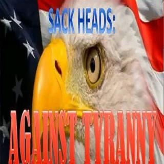 Sack Heads Against Tyranny