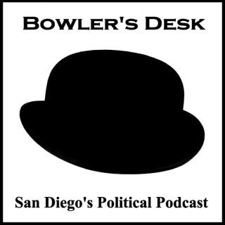 San Diego Political Podcast from BowlersDesk.com