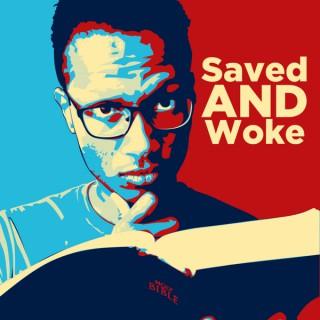 Saved AND Woke