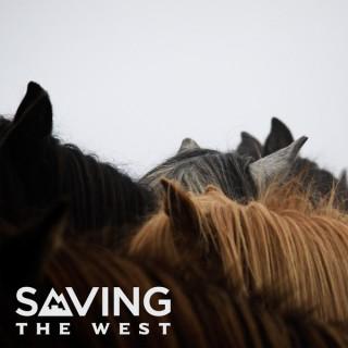 Saving The West