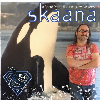Skaana   Orcas and Oceans Podcast