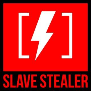 Slave Stealer