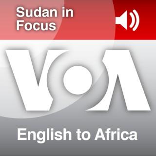 South Sudan In Focus  - Voice of America
