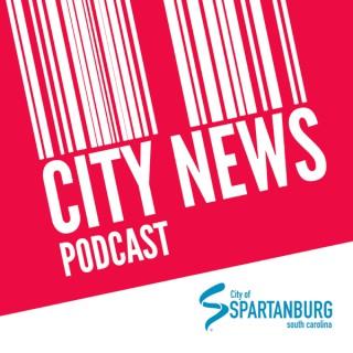 Spartanburg City News Podcast