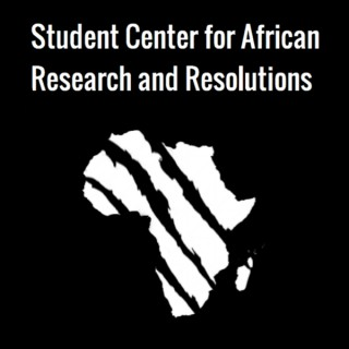 Student Center for African Research and Resolutions