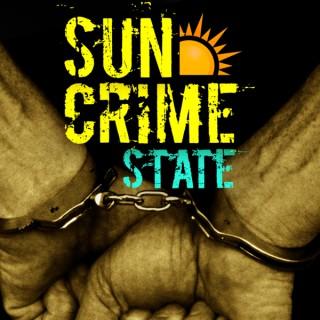 Sun Crime State Podcast