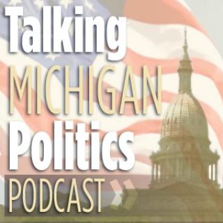 Talking Michigan Politics