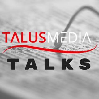 Talus Media Talks