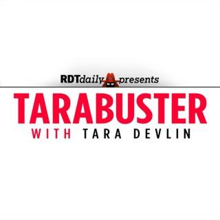 TARABUSTER with Tara Devlin