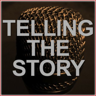 Telling The Story