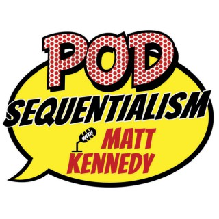 Pod Sequentialism with Matt Kennedy presented by Meltdown comics