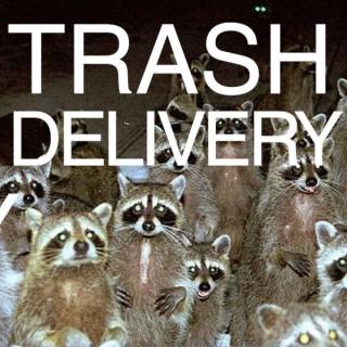 Trash Delivery
