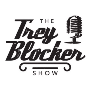 The Trey Blocker Show