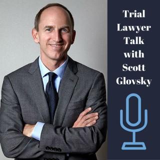 Trial Lawyer Talk