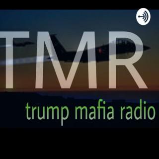 Trump Mafia Radio