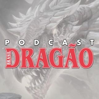 Podcast Dragão Brasil