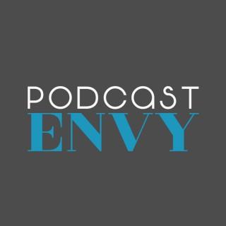 Podcast Envy