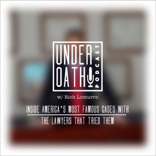 Under Oath with Rich Lomurro